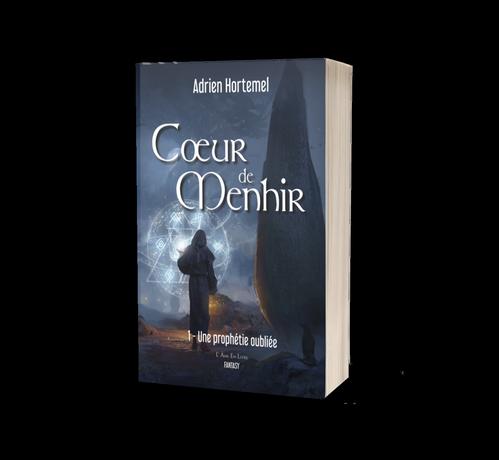 Cœur de Menhir - tome 1 : Une prophétie oubliée par Adrien Hortemel